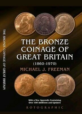 The Bronze Coinage of Great Britain 1860 - 1970 Freeman 2016 Edition Slight Dama