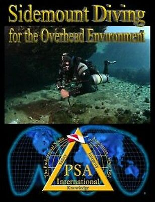 PSAI Sidemount Diving for The Overhead Environment Manual