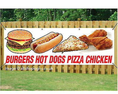 BURGERS HOT DOGS PIZZA CHICKEN BANNER OUTDOOR SIGN TAKEAWAY CAFE PVC + Eyelets