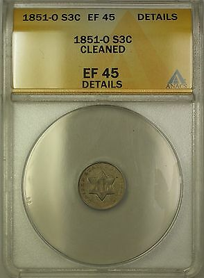 1851-O 3c Silver Three Cent Coin ANACS EF-45 Details Cleaned PM
