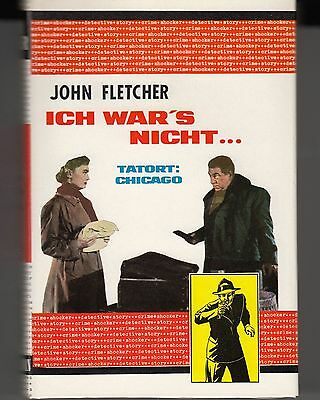 "Fletcher, John  ""Tatort Chicago: Ich war's nicht !""   (Zust. 0-)   kLb"