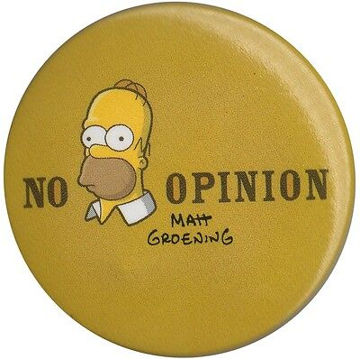 The Simpsons Homer No Opinion LARGE 1.5 inch 38 mm button pin badge Official