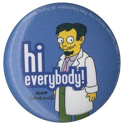 The Simpsons Dr Nick Hi Everybody 1 inch button badge Official