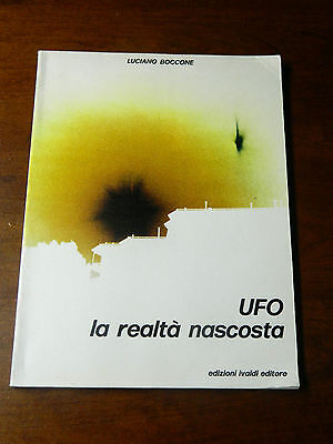 1980 Book - UFO La Realta Nascosta by Luciano Boccone - Signed - In Spanish