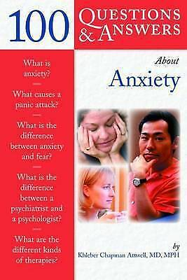 100 Questions and Answers About Anxiety by Chap Dr. Attwell (Paperback, 2004)