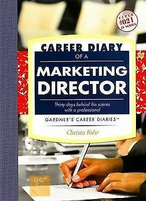 Career Diary of a Marketing Director by Christa Bahr (Paperback, 2007)