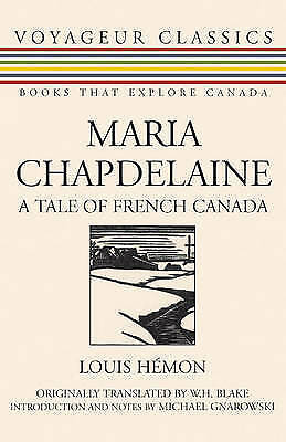 Maria Chapdelaine: A Tale of French Canada by Louis Hemon (Paperback, 2007)