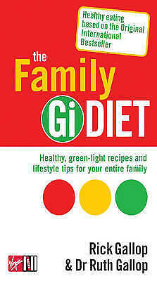 The Family Gi Diet by Rick Gallop, Ruth Gallop (Paperback, 2006)