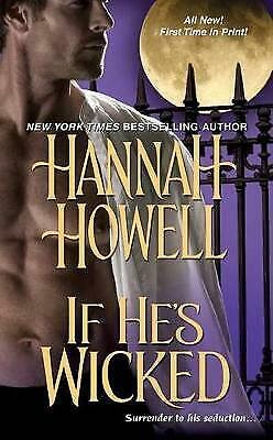 If He's Wicked by Hannah Howell (Paperback / softback, 2011)