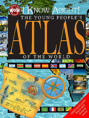 I Know About! The Young People's Atlas of the World by Flowerpot Press...