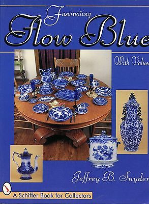 Antique Flow Blue China - Patterns Makers Marks / Illustrated Book + Values