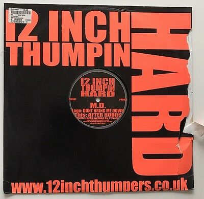 MD don't Bring Me Down / After Hours 12 Inch Thumpin Hard House Vinyl Record