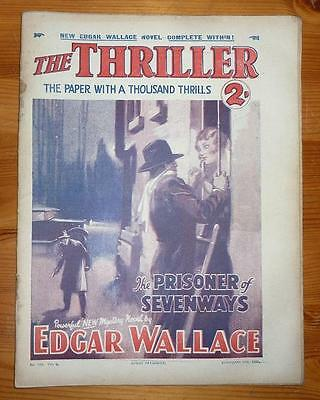 THE THRILLER No 106 Vol 4 14TH FEB 1931 THE PRISONER OF SEVENWAYS EDGAR WALLACE