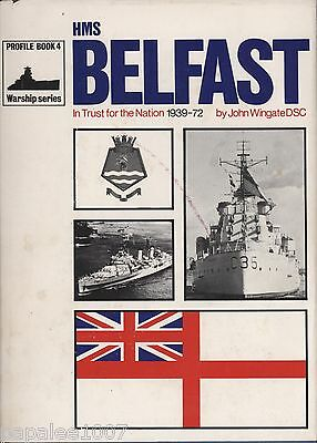 WARSHIP Series Profile Book 4 - HMS BELFAST: In Trust for the Nation 1939-72