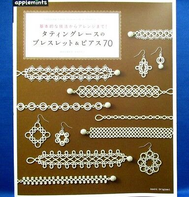 Tatting Lace Bracelet & Pierce 70 /Japanese Knitting Craft Book Brand New!