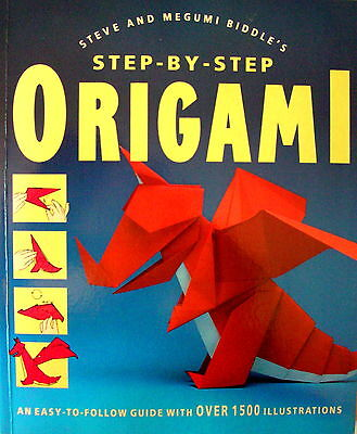 STEP-BY-STEP ORIGAMI S & M Biddle An easy to follow guide with1500 illustrations
