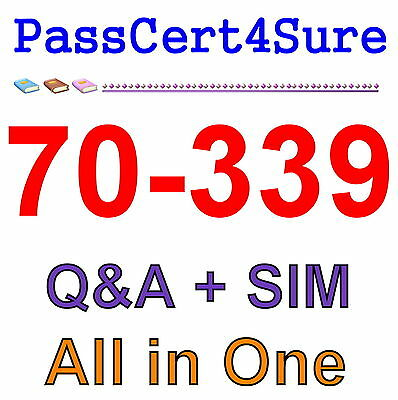 Best Exam Practice Material For 70-339 Exam Q&A+SIM