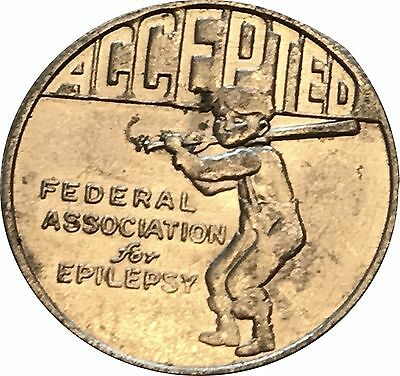 Federal Association of Epilepsy Accepted Rejected   Medallion  Coin Vintage Old
