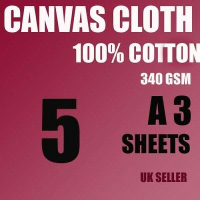 5 Canvas Cotton Cloth (Not Paper) A3 Sheets 340 Gsm For Inkjet Giclee White