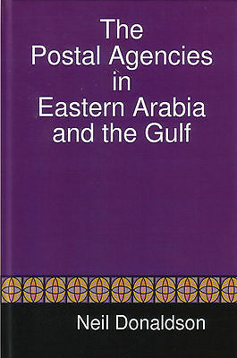 The Postal Agencies in Eastern Arabia and the Gulf, Neil Donaldson