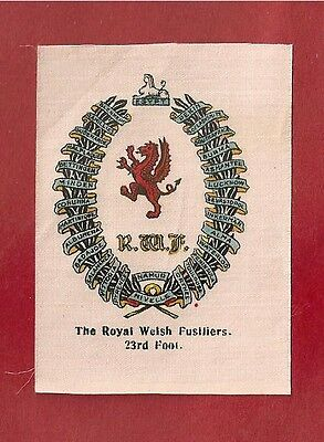The ROYAL WELSH FUSILIERS  The Welch Regiment  original WW1 1915 Silk Army Badge