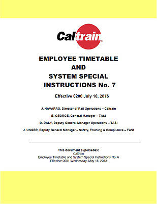 CALTRAIN System Employee Timetable #7 SPECIAL INSTRUCTIONS JUL 10 2016 AMTRAK