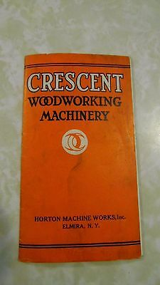 1926 CRESCENT WOODWORKING MACHINERY Horton Machine Works ELMIRA NY Brochure