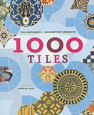 1,000 Ceramic Pottery Tiles - History Types Makers / Color Illustrated Book