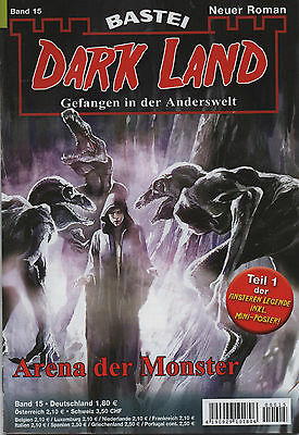 DARK LAND ROMAN Nr. 15 - Arena der Monster - Logan Dee - NEU