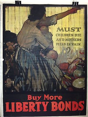 "WWI Original ""Must Children Die"" Buy More Liberty Bonds Poster WW1"