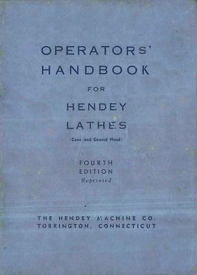 HENDEY Geared & Coned Head Lathe Operators' Handbook Manual PDF Format