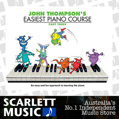 John Thompson's Easiest Piano Course - Part 3 (Three) Book Only *BRAND NEW*