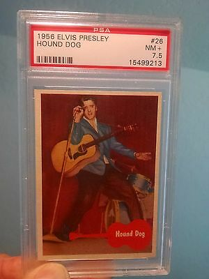 1956 Topps    ELVIS PRESLEY # 26 HOUND DOG  PSA 7.5  NM PLUS