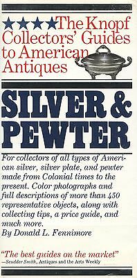 Antique American Pewter Silver - Types Forms Makers Marks Etc / Illustrated Book