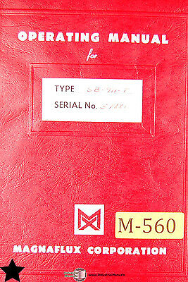Magnaflux SB-911-T, Demagnetizer Operating and Wiring Manual Year (1952)