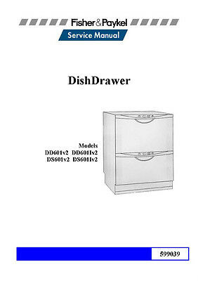 Repair Manual: Fisher & Paykel Dishwasher (Choice of 1 manual, see below)