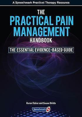 Practical Pain Management Handbook: The Essential Evidence-Based Guide by Dr....