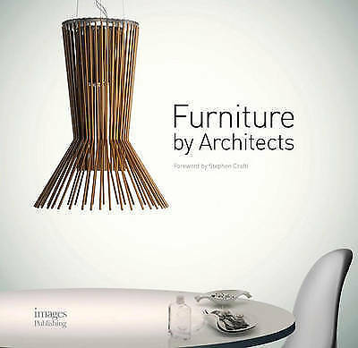 Furniture by Architects by Images Publishing Group Pty Ltd (Hardback, 2013)