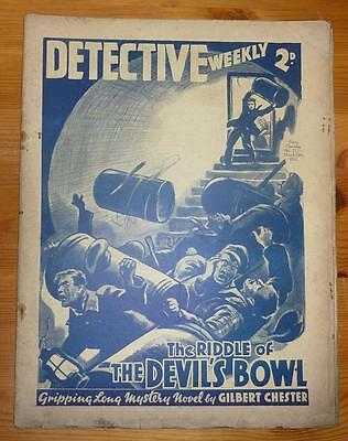 DETECTIVE WEEKLY No 212 13TH MAR 1937 THE RIDDLE OF THE DEVIL'S BOWL, G. CHESTER