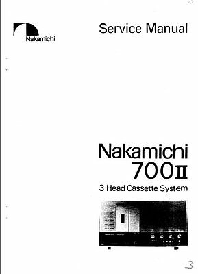 NAKAMICHI 700ii 3 HEAD CASSETTE SYSTEM SERVICE MANUAL INC BLK DIAGS SCHEMS ENG