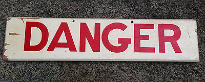 Hand painted wooden DANGER sign