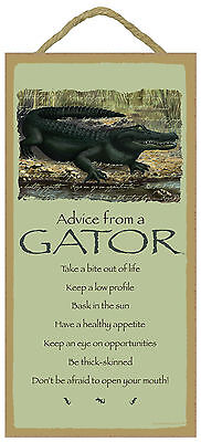Advice from a Gator Inspirational Wood Reptile Sign Plaque Made in USA