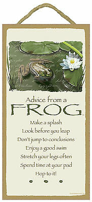 Advice from a Frog Inspirational Wood Nature Sign Plaque Made in USA