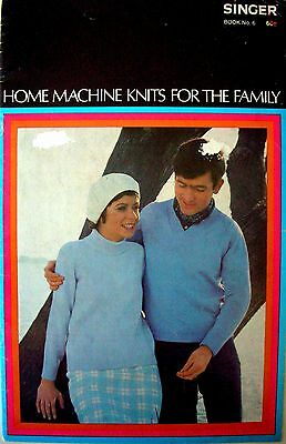 Singer Book No.6 - HOME MACHINE KNITS FOR THE FAMILY - 8 Knitting Patterns - GC