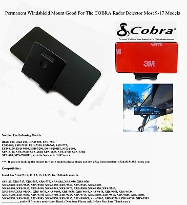 ONE NEW COBRA RADAR DETECTOR Permanent Windshield Mount Good For Most 9-17 Model