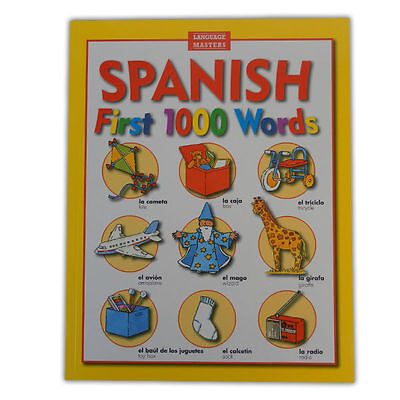 Spanish - First 1000 Words - Learning Spanish for Beginners School Language Book