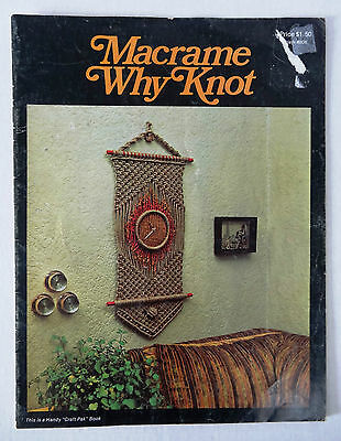 Macrame Why Knot Instruction Booklet Craft Pak Book
