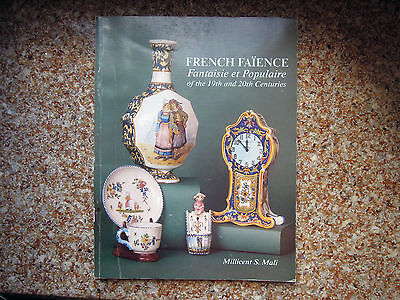 French Faience. Fantasie et Populaire of the 19th and 20th Centuries M. S. Mali