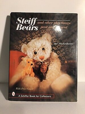 Steiff Bears and Other Playthings Past and Present by Dee Hockenberry (2000