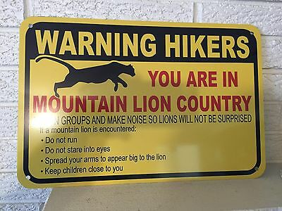 """""""Warning Hikers You are in Mountain Lion Country"""" Sign  New Aluminum DL"""